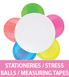 Stationeries / Stress Balls / Measuring Tapes